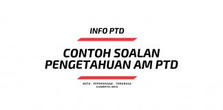 Contoh Soalan Pengetahuan AM PTD Malaysia